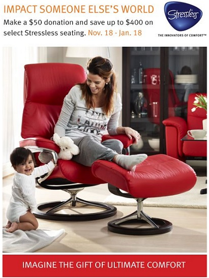 Donate $50 and save up to $400 during the Ekornes Stressless 2015 Charity Promotion at unwind.com
